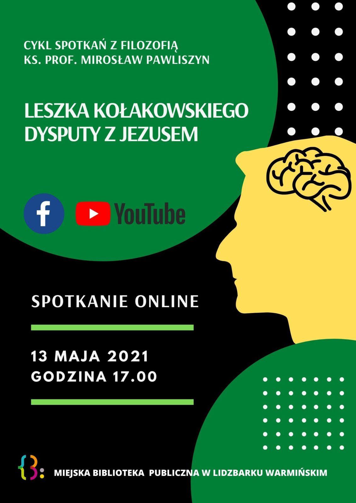 Zdjęcie przedstawia plakat na spotkanie z filozofią ks. prof. Mirosław Pawliszyn Leszka Kołakowskiego dysputy z Jezusem