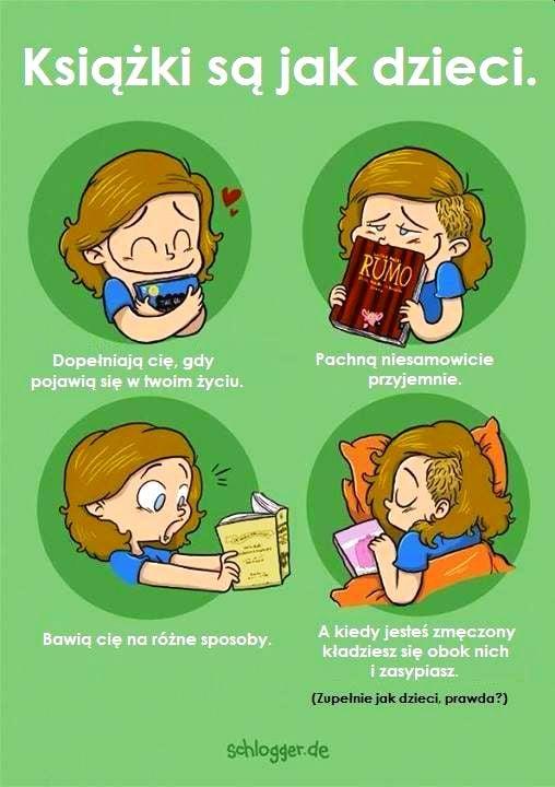 """Może być zdjęciem przedstawiającym co najmniej jedna osoba i tekst """"Książki są jak dzieci. RỤMO Dopełniają cię, gdy pojawią się w twoim życiu. Pachnq niesamowicie przyjemnie. Bawią cię na różne sposoby. kiedy jesteś zmęczony kładziesz się obok nich izasypiasz. (Zupełnie jak dzieci, prawda?) schlogger.de""""."""