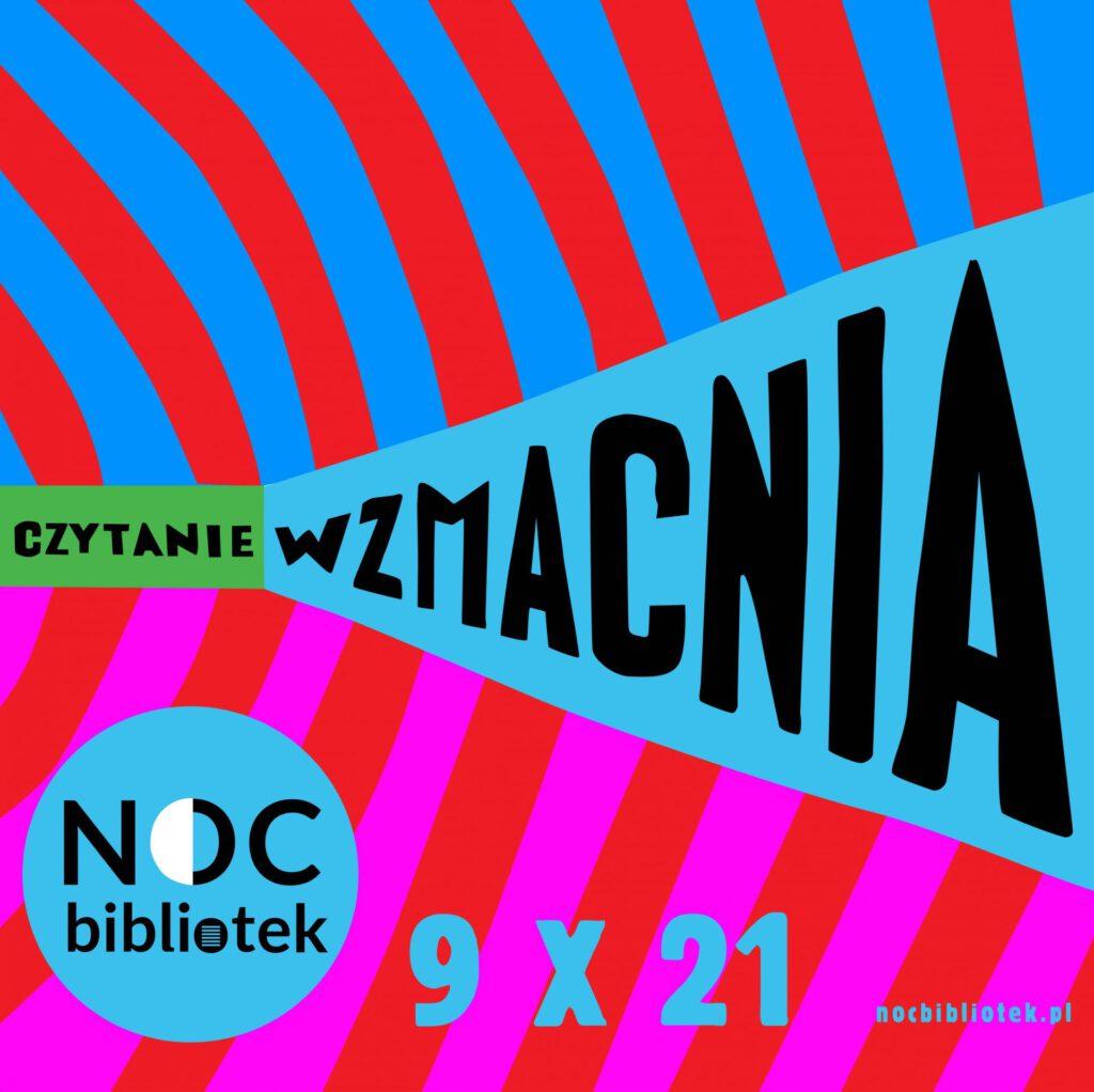 """Może być zdjęciem przedstawiającym tekst """"PAEA CZYTANIE NOC biblietek 9×21 nocbibliotek.pl""""."""